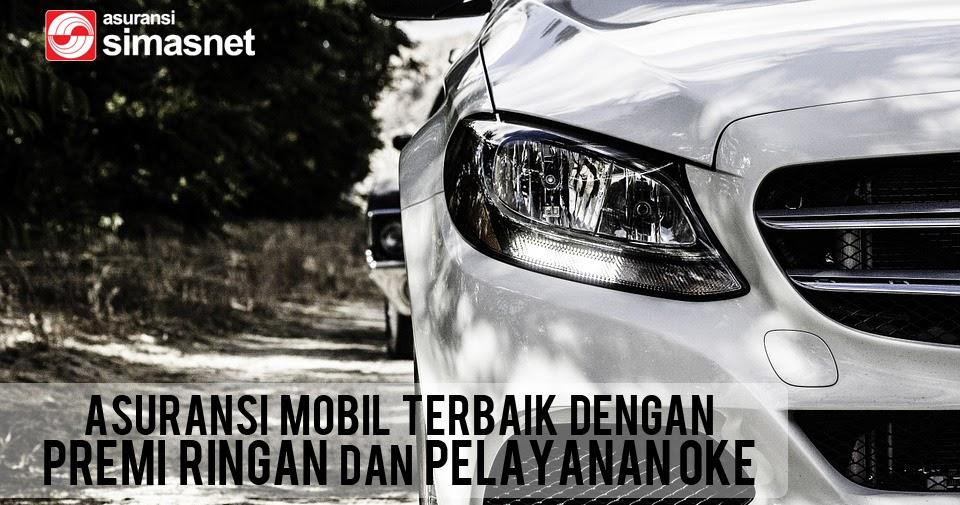 Asuransikan Mobil dengan Asuransi Mobil Terbaik